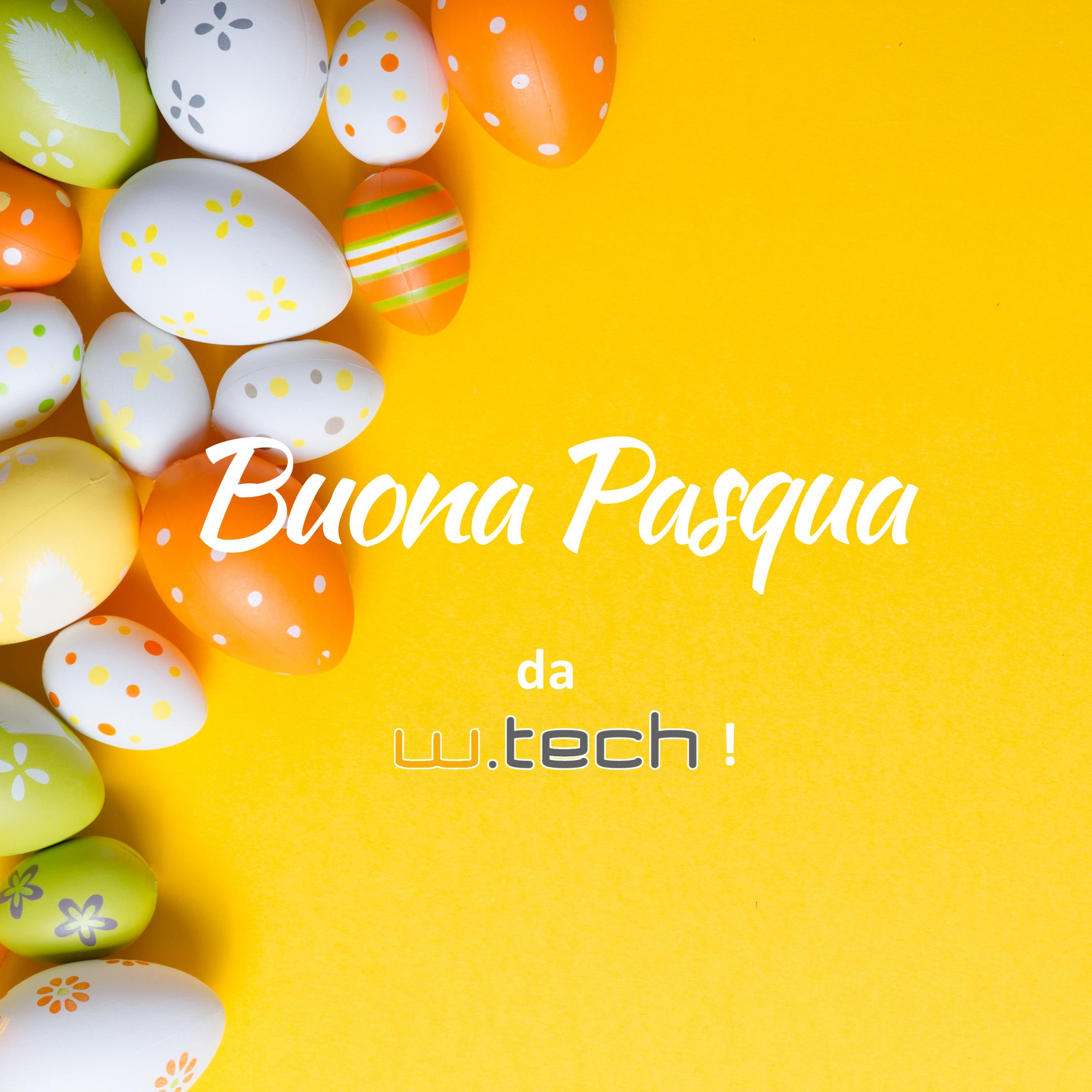 Buona Pasqua da W-tech